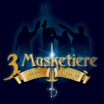 3 Musketiere - Das Musical on Tour